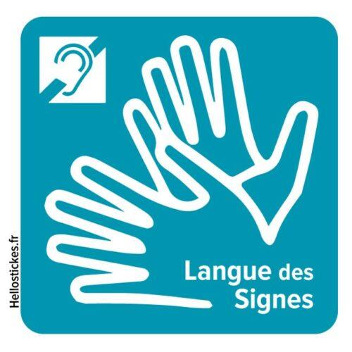 Sticker autocollant Langue des Signes LSF – Sourds Malentendants