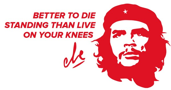 "stickers che guevara citation autocollant che guevara rouge ""BETTER TO DIE STANDING THAN LIVE ON YOUR KNEES "" (mieux vaut mourir debout que de vivre sur vos genoux)"