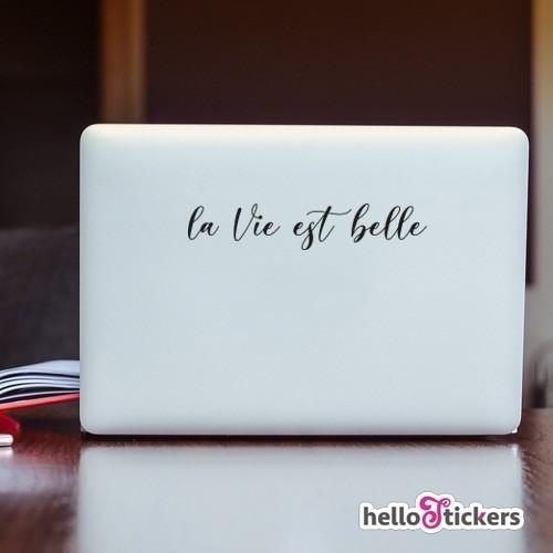 sticker autocollant la vie est belle pour ordinateur portable