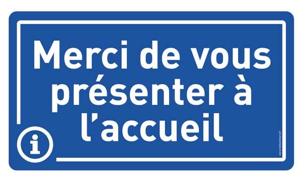 sticker autocollant merci de vous presenter a l_acceuil panneau