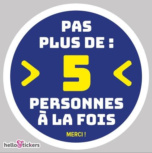 Sticker autocollant pas plus de 5 personnes à la fois – ref 250921